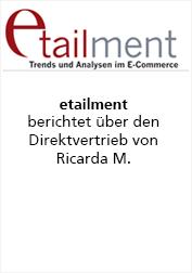 Ricarda M. etailment berichtet über Direktvertrieb